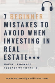 Episode #1: 7 Mistakes to Avoid When Investing in Real Estate