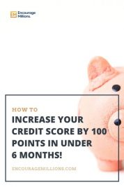 How to Increase Your Credit Score by 100 Points in Under 6 Months